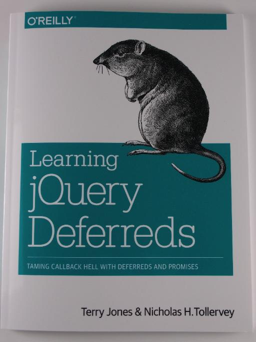 O'REILLY Learning jQuery Deferreds